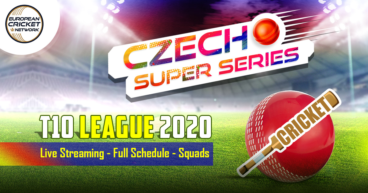 ECN Czech Super Series T10 2020 All About Live Streaming, Schedule, Venue, Team & Squads